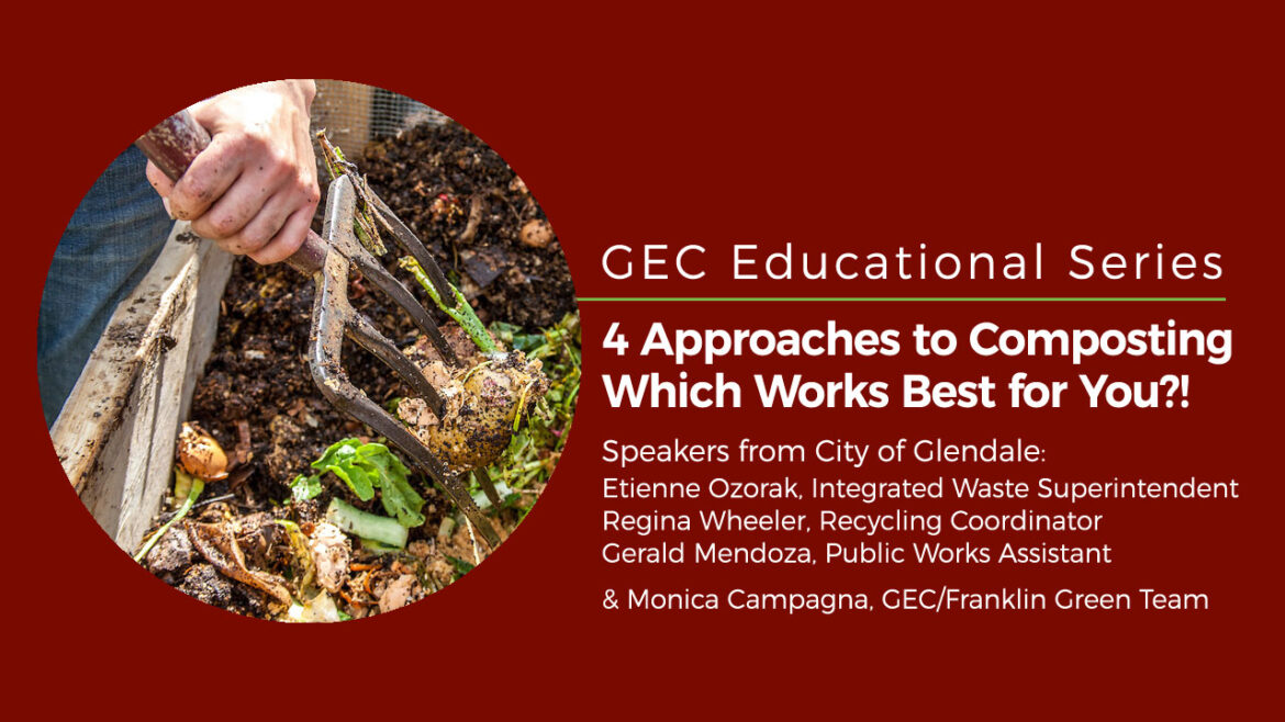 GEC Educational Series: 4 Approaches to Composting, Which Works Best for You?!